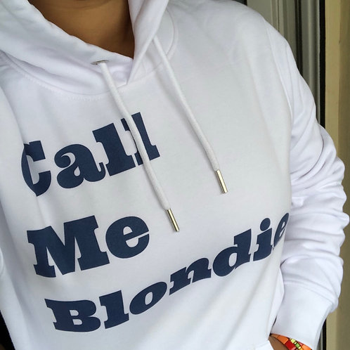 Hoodie Call Me Blondie