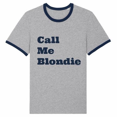 T-Shirt Call Me Blondie