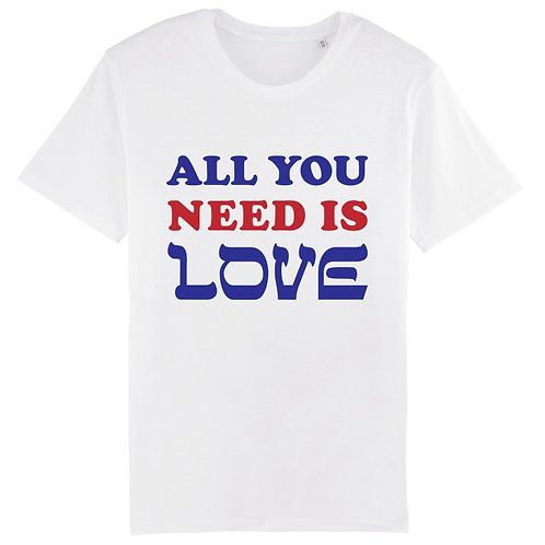 T-Shirt Unisexe All You Need is Love
