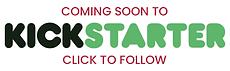 coming-to-kickstarter-soon.png