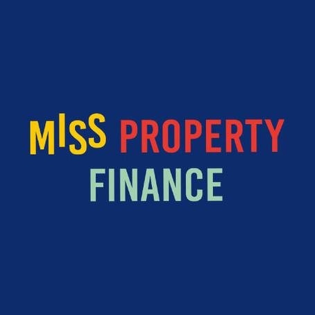 Meet Miss Property Finance
