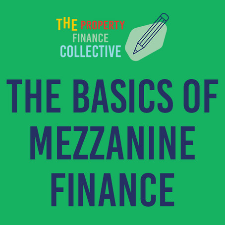 The basics of Mezzanine Finance