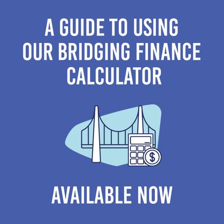 Bridging Finance Calculator Guide