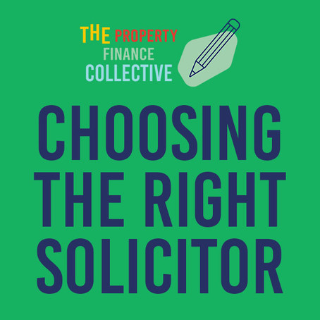 Choosing the Best Solicitor for your deal