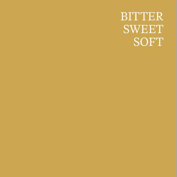BITTER SWEET SOFT