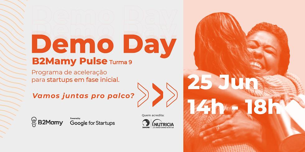 Demo Day | B2Mamy Pulse - Turma 9