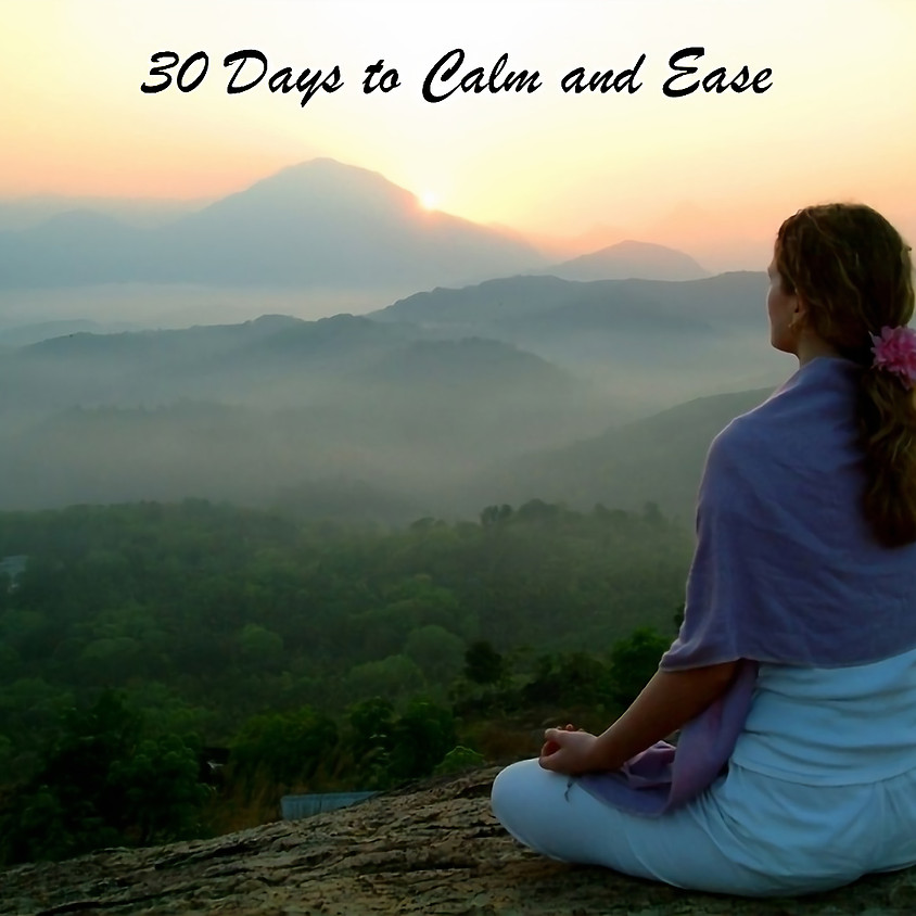 30 Days to Calm and Ease
