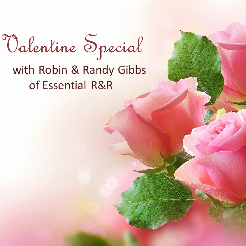 Valentine Special with Robin & Randy