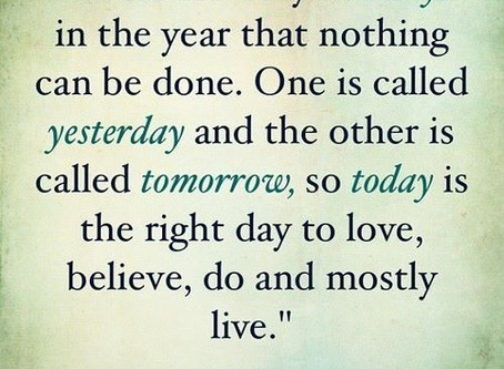 That was Yesterday and Yesterday's gone!