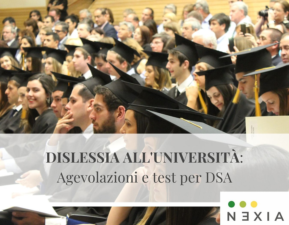 Ragazzi università Dislessia  agevolazioni test DSA