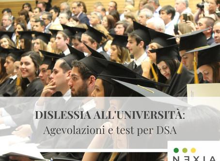 DISLESSIA ALL'UNIVERSITÀ: AGEVOLAZIONI E TEST PER DSA