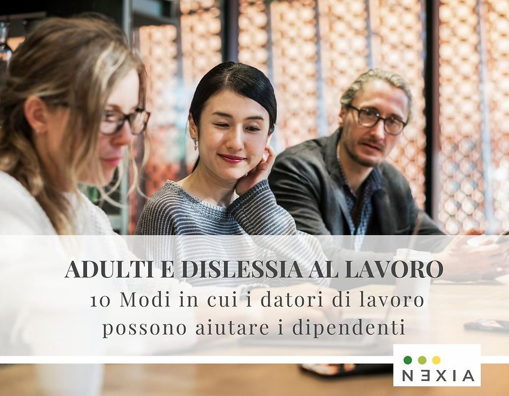 Adulti e dislessia al lavoro