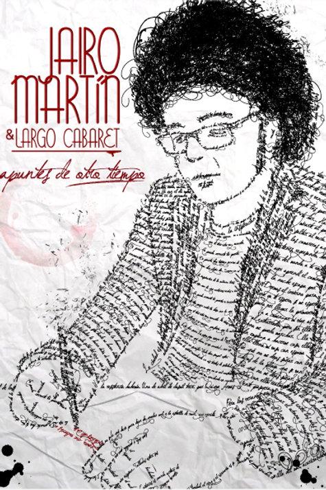Jairo Martín & Largo Cabaret - Apuntes de otro tie