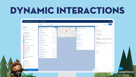 Introducing Dynamic Interactions, the Latest Low-Code Innovation for Salesforce Platform