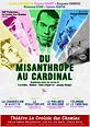 Du Misanthrope au Cardinal : Projet original et fort intéressant
