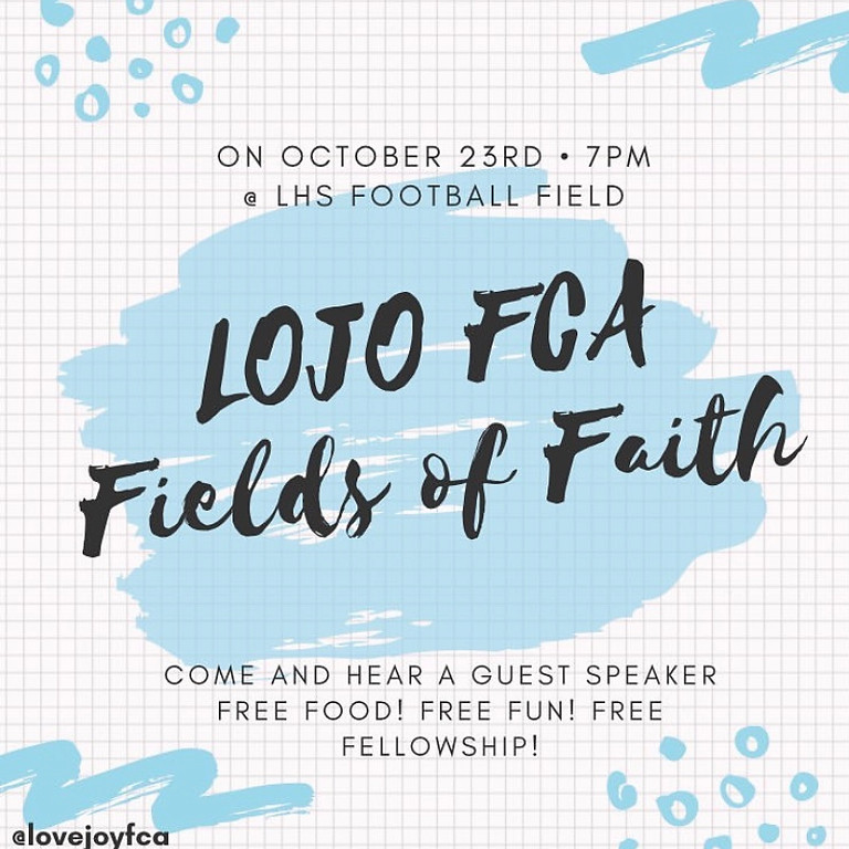 Fields of Faith- hosted by Lovejoy HS FCA