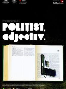 Polițist, adjectiv (Corneliu Porumboiu, 2009)