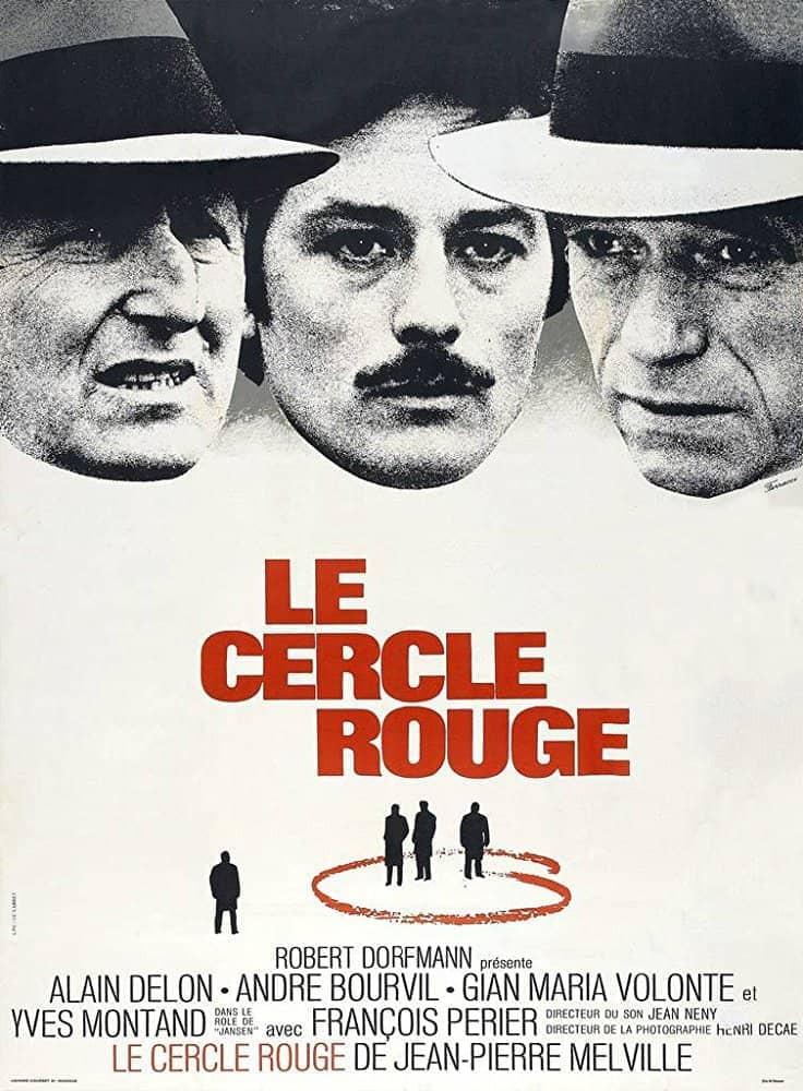 Recenzie de film Le Cercle Rouge, Jean-Pierre Melville, Alain Delon