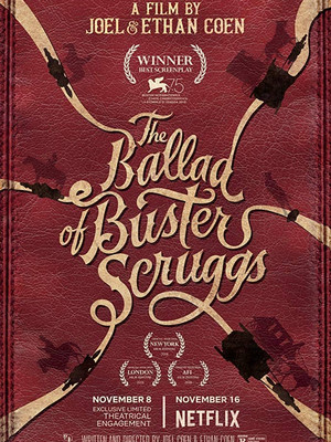 The Ballad of Buster Scruggs (Ethan Coen, Joel Coen, 2018)