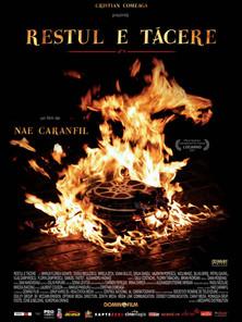 Restul e tăcere (Nae Caranfil, 2007)
