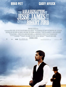 The Assassination of Jesse James by the Coward Robert Ford (Andrew Dominik, 2007)