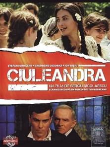 Ciuleandra (Sergiu Nicolaescu, 1985)