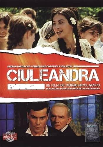 recenzie film romanesc Ciuleandra Nicolaescu Rebreanu