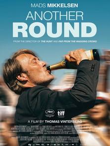 Another Round (Thomas Vinterberg, 2020)