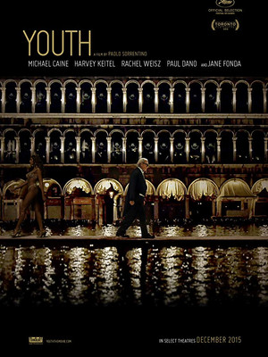 Youth (Paolo Sorrentino, 2015)