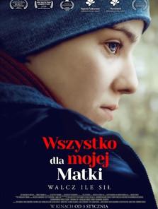 Wszystko dla mojej matki (Malgorzata Imielska, 2019)