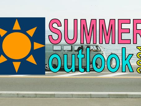 Summer 2021 Outlook