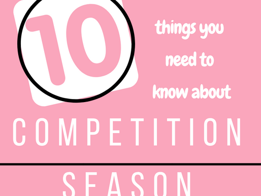 10 Things You Need to Know About Competition Season