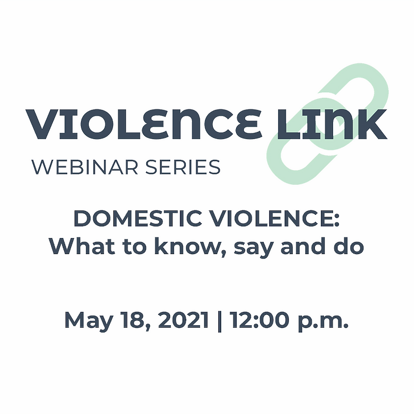 SOLD OUT -- Violence Link Webinar Series: Domestic Violence