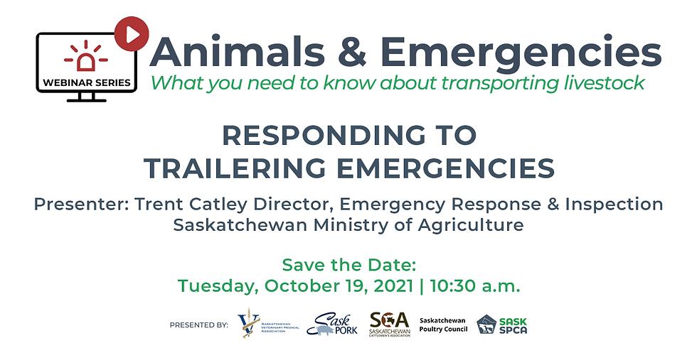 Animals & Emergencies: Responding to Trailering Emergencies