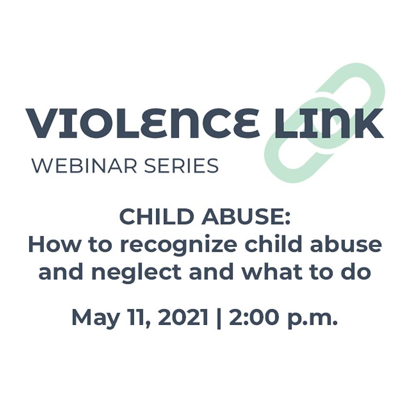 SOLD OUT -- Violence Link Webinar Series: Child Abuse