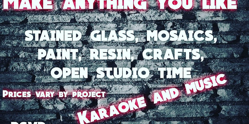 Friday Night Make What You Want Party and Karaoke