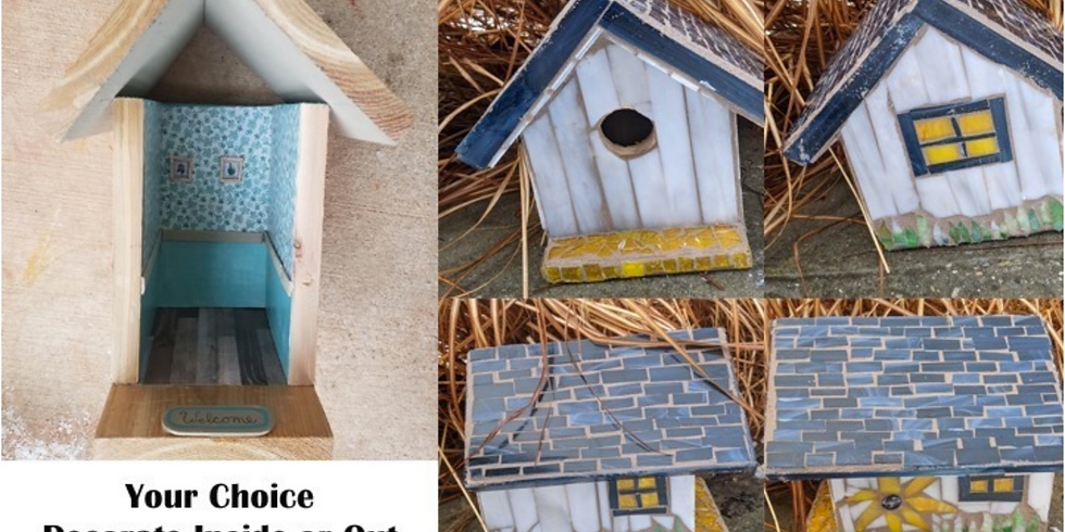 Your Choice Birdhouse Inside or Out*March 27th*1pm  Dove Valley Vineyard