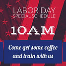 Join us thisMondayto a special Labor Daytraining. We'll havecoffee and then Jiu-Jitsu. Feel free to bring anything you like for breakfast that you want to share with us!