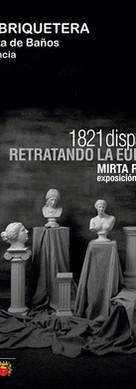 Exposición   1821 Disparos. Retratando la Euforia