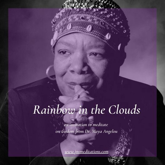 RainbowintheClouds_MayaAngelou.png
