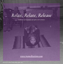 Relax, Relate, Release