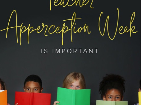 Are you showing Appreciation to your children's Teachers?
