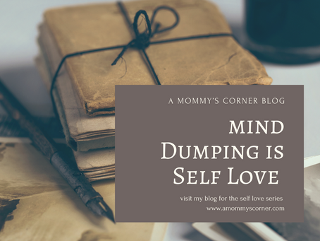 Mind Dumping is Self Love