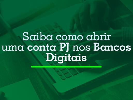 Como abrir conta PJ em Bancos Digitais?