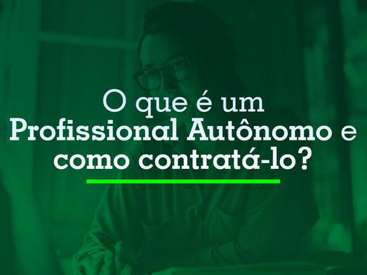 O que é Autônomo e como contrata-lo?