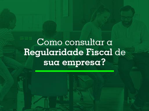 Como consultar a regularidade fiscal de sua empresa?