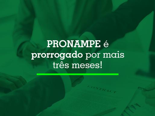 Pronampe é prorrogado por mais 3 meses!