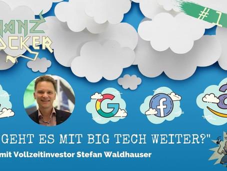 Die Zukunft von Big Tech - Zu Gast im Finanzrocker Podcast