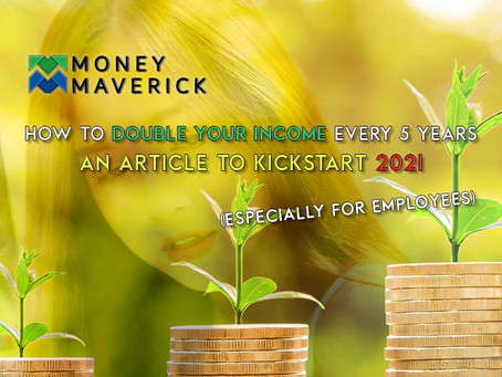 How to Double Your Income Every 5 Years (especially for Employees) - An Article to Kickstart 2021