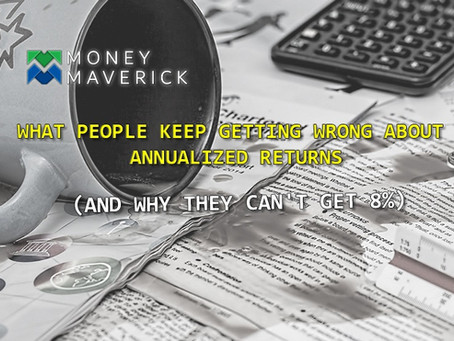 What People Keep Getting Wrong About Annualized Returns (and why they can't get 8%).